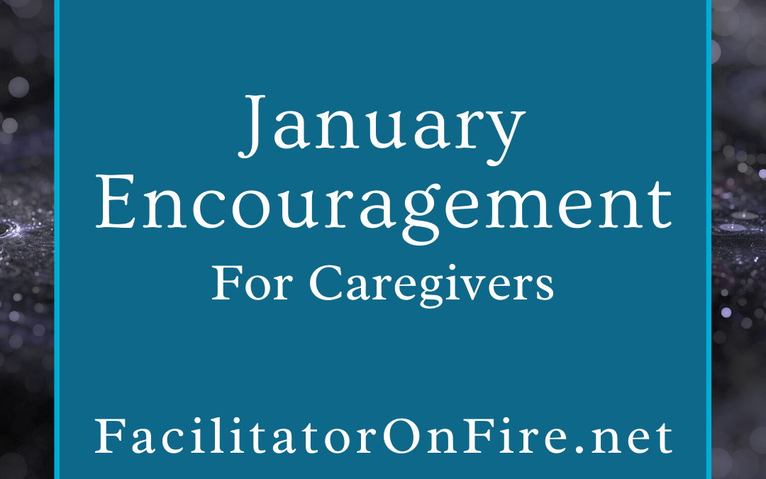 January Encouragement for Caregivers 2021